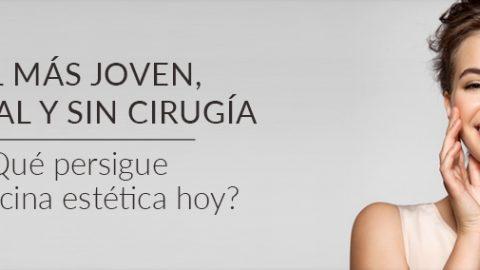 Piel más joven, natural, y sin cirugía ¿Qué persigue la medicina estética hoy?
