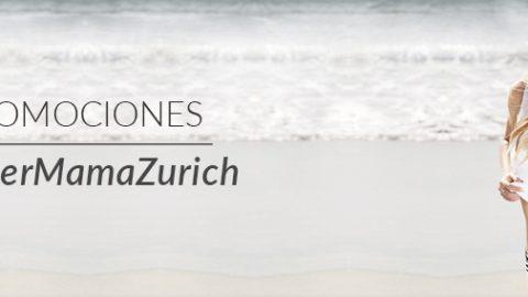 Promociones #SuperMamaZurich
