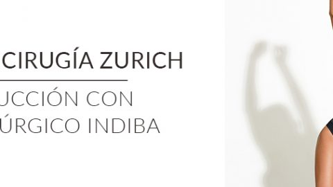 Unidad de Cirugía Zurich y Liposucción con postquirúrgico Indiba